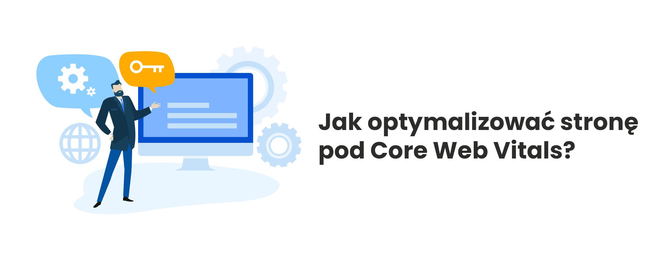 optymalizacja strony pod core web vitals