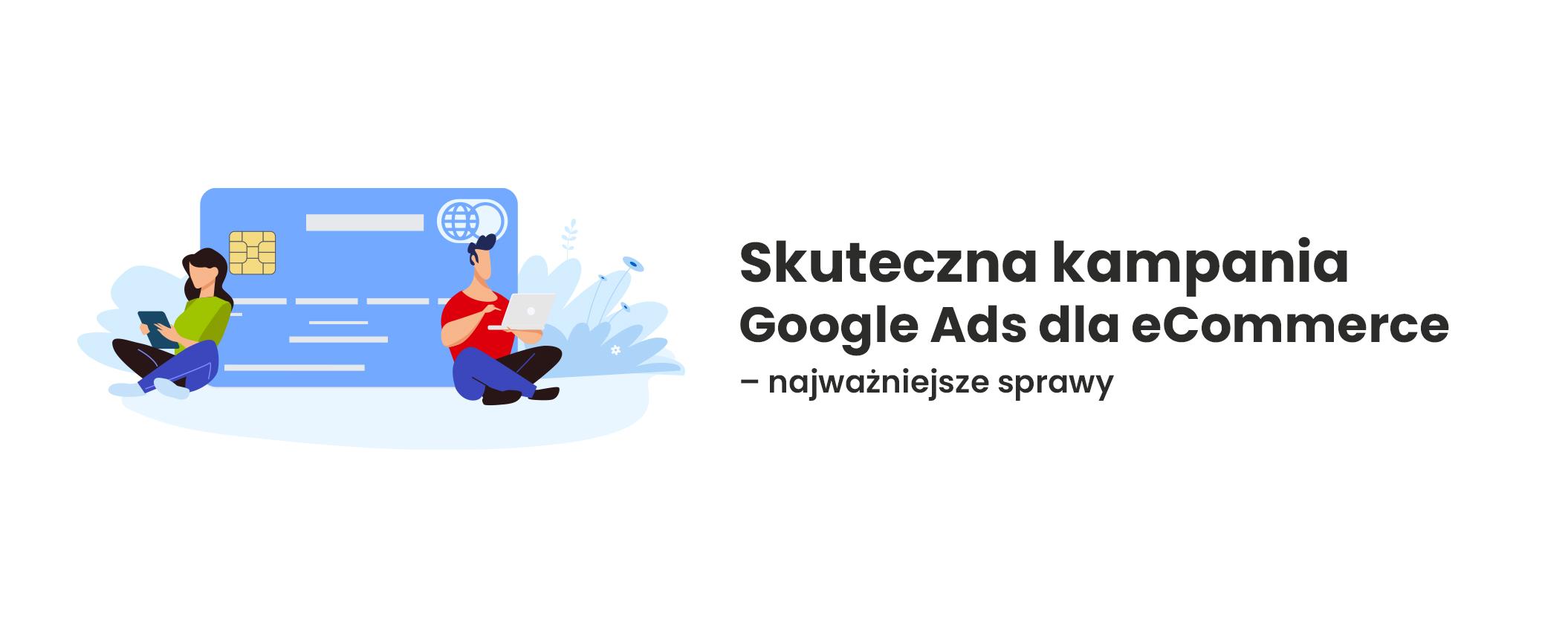 skuteczna kampania google ads dla ecommerce